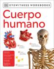 Cuerpo humano (Eyewitness Workbook) Cover Image