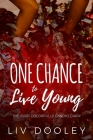 One Chance to Live Young Cover Image