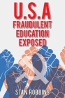 U.S.A Fraudulent Education Exposed Cover Image
