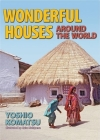 Wonderful Houses Around the World (Discoveries in Palaeontology) Cover Image