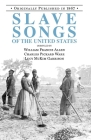 Slave Songs of the United States Cover Image