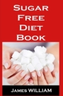 Sugar Free Diet Book Cover Image