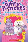 Flower Girl Power (Puppy Princess #4) Cover Image