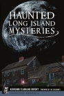 Haunted Long Island Mysteries (Haunted America) Cover Image
