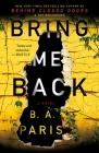 Bring Me Back: A Novel Cover Image