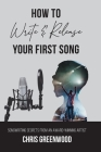 How To Write & Release Your First Song Cover Image