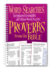 Word Searches, Scripture Scrambles and Other Word Puzzles from Proverbs from the Bible Cover Image