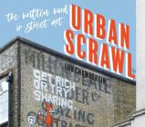 Urban Scrawl: The Written Word in Street Art Cover Image