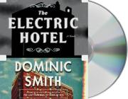 The Electric Hotel: A Novel Cover Image