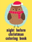 night before christmas coloring book: Christmas Book from Cute Forest Wildlife Animals Cover Image