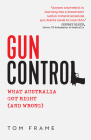 Gun Control: What Australia got right (and wrong) Cover Image