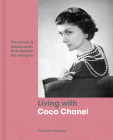 Living with Coco Chanel: The homes and landscapes that shaped the designer Cover Image