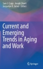 Current and Emerging Trends in Aging and Work Cover Image