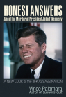Honest Answers about the Murder of President John F. Kennedy: A New Look at the JFK Assassination Cover Image