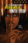 The Paradox of Blackness in African American Vampire Fiction (New Suns: Race, Gender, and Sexuality) Cover Image