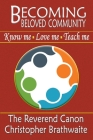 Becoming Beloved Community: Know Me, Love Me, Teach Me Cover Image