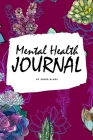 Mental Health Journal (6x9 Softcover Planner / Journal) Cover Image