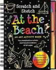 Scratch & Sketch at the Beach (Trace-Along) [With Wooden Stylus] (Trace-Along Scratch and Sketch) Cover Image
