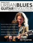 Robben Ford's Urban Blues Guitar Revolution: A Modern Approach to Playing Blues Rhythm Guitar & Dynamic Soloing Cover Image