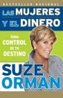 Las Mujeres y El Dinero: Toma Control de Tu Destino Cover Image