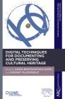 Digital Techniques for Documenting and Preserving Cultural Heritage (Collection Development) Cover Image