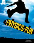 The Physics of Fun (Inquire & Investigate) Cover Image