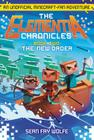 The Elementia Chronicles #2: The New Order: An Unofficial Minecraft-Fan Adventure Cover Image