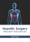 Hepatic Surgery: Recent Advances Cover Image