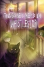 Things Get Weird in Whistlestop Cover Image