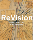 ReVisión: A New Look at Art in the Americas Cover Image