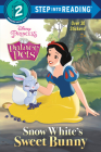 Snow White's Sweet Bunny (Disney Princess: Palace Pets) (Step into Reading) Cover Image