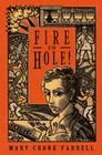 Fire In the Hole! Cover Image