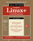 Comptia Linux+ Certification All-In-One Exam Guide: Exam Xk0-004 Cover Image