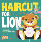 Haircut for Lion (Hello Genius) Cover Image