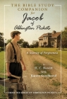 The Bible Study Companion for Jacob of Abbington Pickets: A Journey of Forgiveness Cover Image