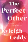 The Perfect Other: A Memoir of My Sister Cover Image