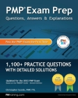 PMP Exam Prep: Questions, Answers, & Explanations: 1000+ Practice Questions with Detailed Solutions Cover Image