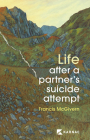 Life After a Partner's Suicide Attempt Cover Image