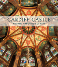Cardiff Castle and the Marquesses of Bute Cover Image