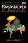 Rio de Janeiro: The Monocle Travel Guide Series Cover Image