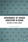 Governance of Higher Education in Bihar: Influence of Power Centers Cover Image