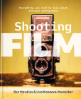 Shooting Film: Everything You Need to Know About Analogue Photography Cover Image