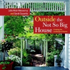 Outside the Not So Big House: Creating the Landscape of Home Cover Image