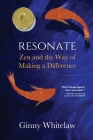 Resonate: Zen and the Way of Making a Difference Cover Image