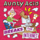Aunty Acid Breaks the Internet Cover Image
