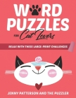 Word Puzzles for Cat Lovers: Relax with These Large-Print Challenges Cover Image