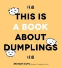 This Is a Book About Dumplings Cover Image