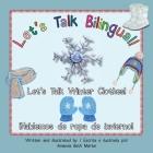 Let's Talk Winter Clothes!/¡Hablemos de ropa de invierno! Cover Image