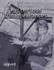 Unexplained Mysterious Disappearances Cover Image