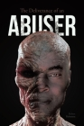 The Deliverance of an ABUSER Cover Image